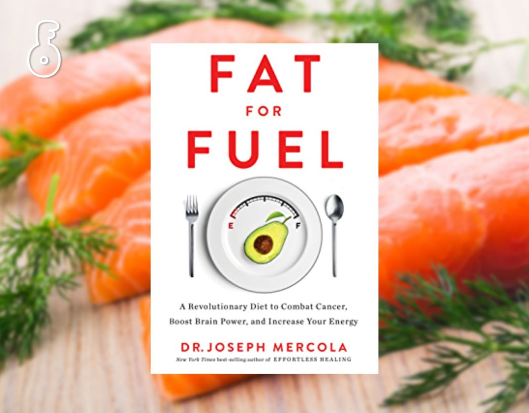 Fat For Fuel : A Revolutionary Diet to Combat Cancer, Boost Brain Power, and Increase Your Energy (ตอนที่ 2)