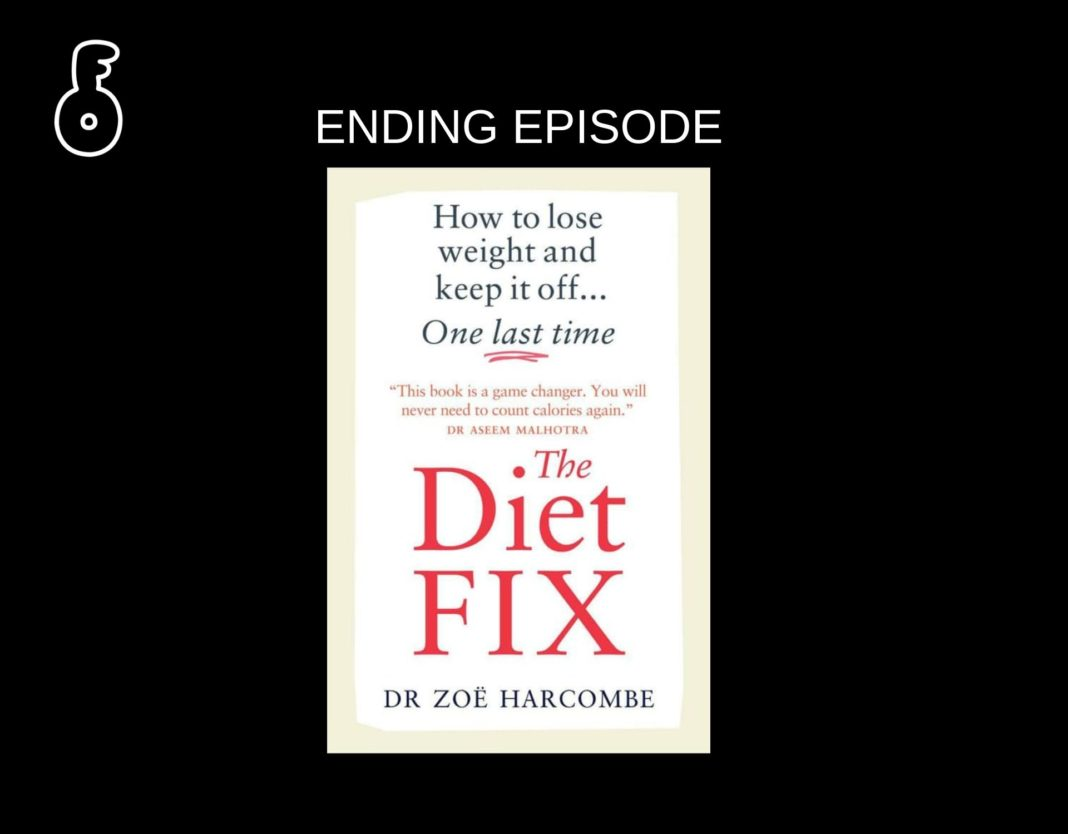 The Diet fix : How to lose weight and keep it off one last time (ตอนจบ)