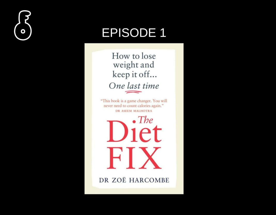 The Diet fix : How to lose weight and keep it off one last tim (ตอนที่ 1)