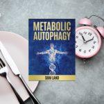 Metabolic Autophagy (ตอนที่แปด) Anabolic Autophagy